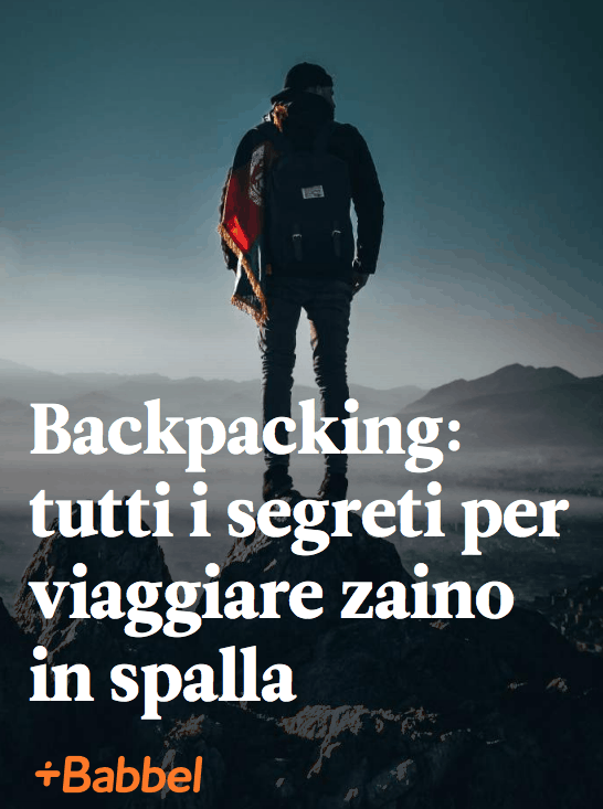Backpackers, guida per viaggiare low cost